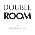 DOUBLE ROOM BY PORCELANOSA - KRION®