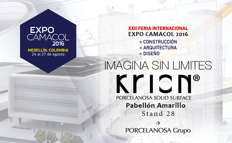 KRION® parteciperà a EXPO CAMACOL 2016 Medellín, Colombia. Solid Surface