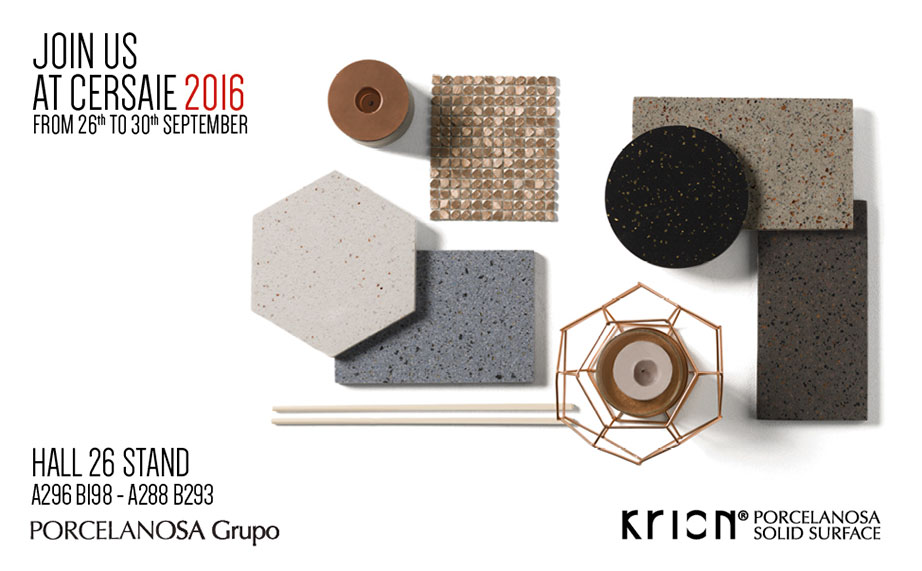 CERSAIE 2016: a must-visit for PORCELANOSA Group and KRION® - Solid Surface