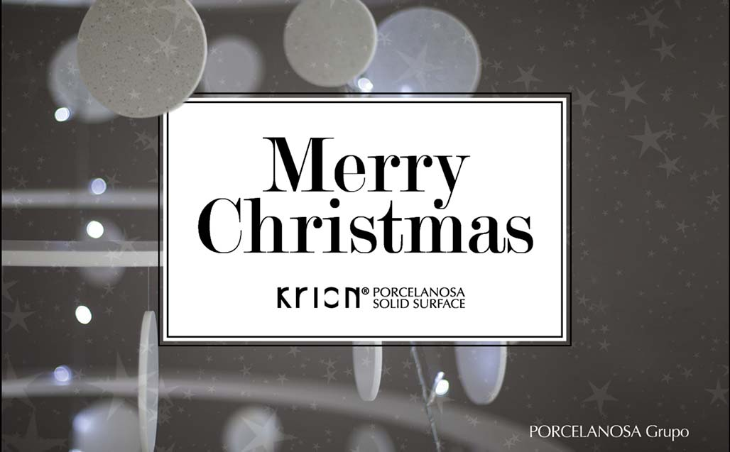 Merry Christmas and Happy New Year - KRION PORCELANOSA SOLID SURFACE